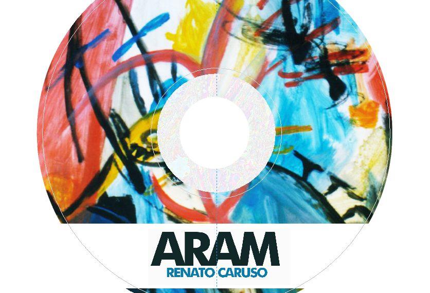 """""""Aram"""" il nuovo album di Renato Caruso"""
