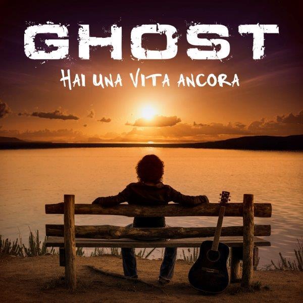 """""""Hai una vita ancora"""" il nuovo brano dei Ghost"""