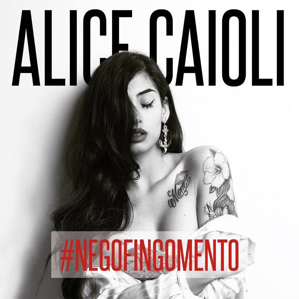 Alice Caioli: Esce il primo album #NEGOFINGOMENTO