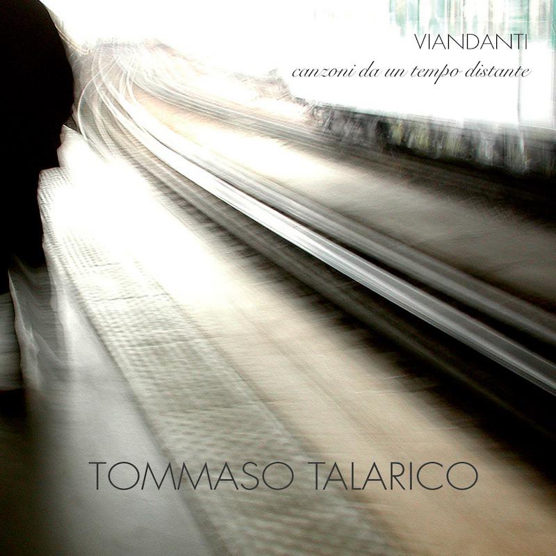 Tommaso Talarico: canzoni del tempo